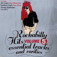Rockabilly Hits, Essential Tracks and Rarities, Vol. 5 — сборник