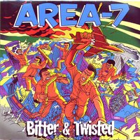 Bitter & Twisted — Area-7