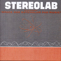 The Groop Played Space Age Batchelor Pad Music — Stereolab