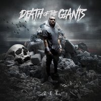 Death of the Giants — Zee
