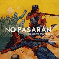 "No Pasarán! (From the Musical ""Goodbye Barcelona"") - Single — Original Catalan Cast Recording"