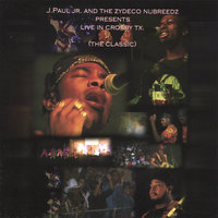 The Classic - CD — J Paul Jr & the Zydeco Nubreeds
