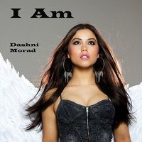 I Am (Open Your Eyes) - Single — Dashni Morad
