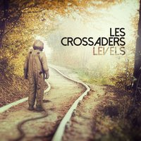 Levels — Les Crossaders