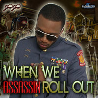 When We Roll Out — Assassin