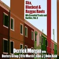Ska, Bluebeat & Reggae Roots Hits Essential Tracks and Rarities, Vol. 2 — сборник