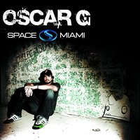 Nervous Nitelife: Space Miami — Oscar G