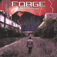 Bring On The Apocalypse — Forge