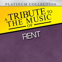 A Tribute to the Music of Rent — Platinum Collection Band