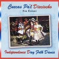 Cuecas Pa'l Dieciocho - Independence Day Folk Dance - For Export — сборник