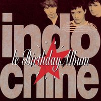 Le Birthday Album — Indochine