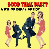 Good Time Party — сборник