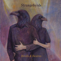 Devils & Desires — Strangebyrds