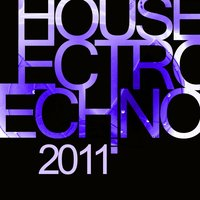 House Electro Techno 2011 — сборник