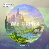 The Archives, Vol. 6: The Gamer — Abakus