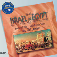Handel: Israel in Egypt etc — The Monteverdi Choir, English Baroque Soloists, John Eliot Gardiner