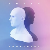 Broken Boy — Thief