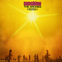 Sunshine — The Archies