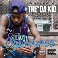 The 87 Experience — Tre' Da Kid