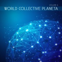 World Collective: Planeta, Vol. 6 — сборник