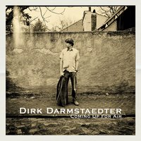 Coming up for Air — Dirk Darmstaedter