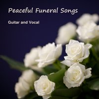 Peaceful Funeral Songs: Guitar and Vocal — Music Themes Players