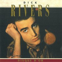 Disque d'or — Dick Rivers