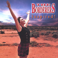Inspired! — The Borderers