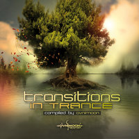 Transitions in Trance: Compiled By Ovnimoon (Best of Goa, Progressive Psy, Fullon Psy, Psychedelic Trance) — сборник