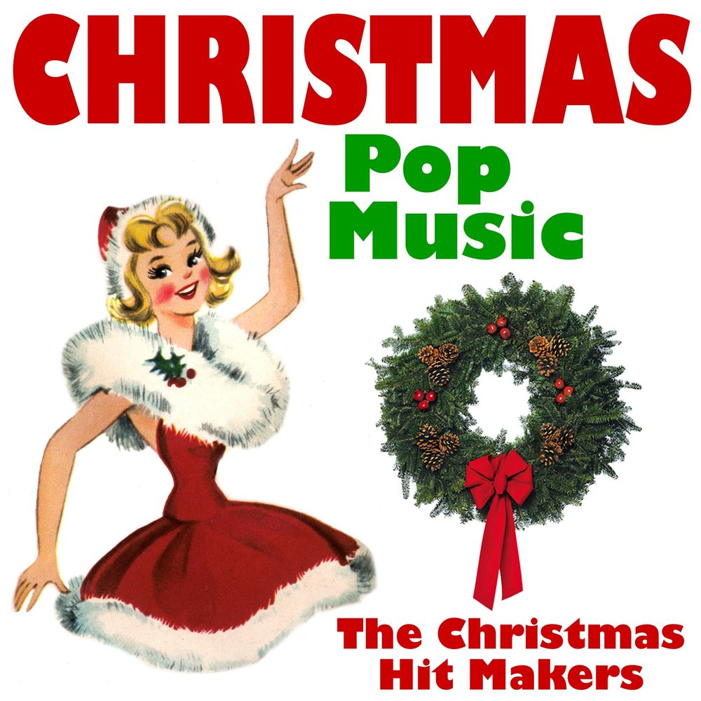 Christmas Pop Music — The Christmas Hit Makers. Listen online on ...