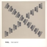 The Drive — Pixel