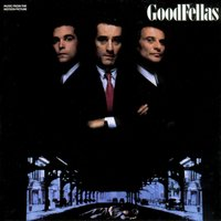 Goodfellas - Music From The Motion Picture — Goodfellas