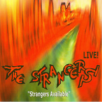 Strangers Available - Rockin' All Night Long — The Strangers