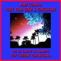 Suite For Sitar & Orchestra (In The Garden Of Dreams) — Alan Lorber & 21st Century Orchestra