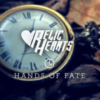 Hands of Fate — Relic Hearts