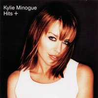 Hits + — Kylie Minogue