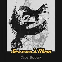 Sorcerers's Moon — Dave Brubeck