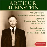 Beethoven: Concerto for Piano and Orchestra No. 5, Piano Sonatas Nos. 8 & 23 — Symphony of the Air, Josef Krips, Arthur Rubinstein, Людвиг ван Бетховен
