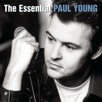 The Essential Paul Young — Paul Young