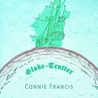 Globe Trotter — Connie Francis