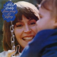 Love Song For Jeffrey — Helen Reddy