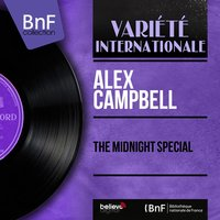 The Midnight Special — Alex Campbell, Joe Locker