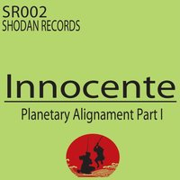 Planetary Alignment, Pt. I — Innocente