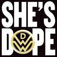 She's Dope — Down With Webster