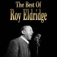 The Best of Roy Eldridge — сборник