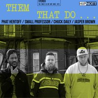Them That Do... — Them That Do