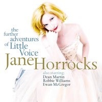 The Further Adventures Of Little Voice — Jane Horrocks