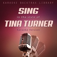 Sing in the Style of Tina Turner — Karaoke Backtrax Library