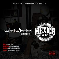NickNoxx X Mexico Merio - EP — NickNoxx, Mexico Merio