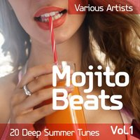 Mojito Beats (20 Deep Summer Tunes), Vol. 1 — сборник